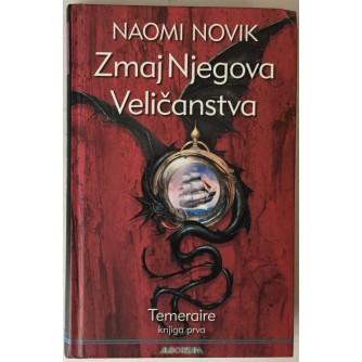 Naomi Novik: Temeraire 1, Zmaj Njegova veličanstva