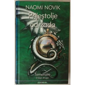 Naomi Novik: Temeraire 2; Prijestolje od žada