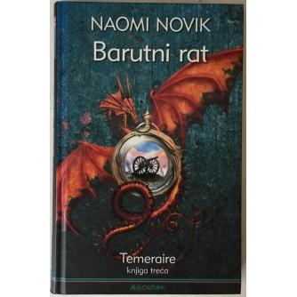 Naomi Novik: Temeraire 3, Barutni rat