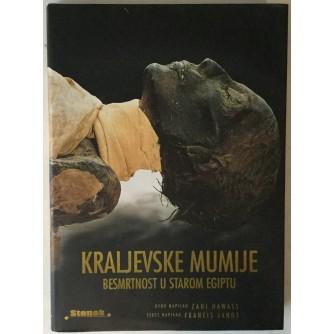Francis Janot, Zahi Hawass: Kraljevske mumije, Besmrtnost u starom Egiptu