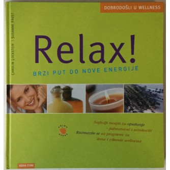 Susanne Faust, Carolin Lockstein: Relax! Brzi put do nove energije