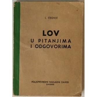Ivo Čeović: Lov u pitanjima i odgovorima