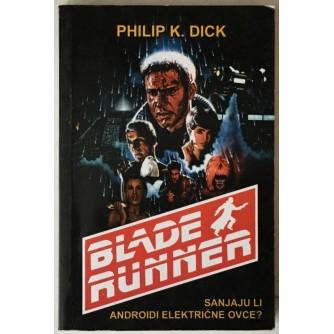 Philip K. Dick: Sanjaju li androidi električne ovce? (Bladerunner)