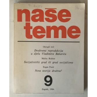 Naše teme, godina XXVIII (1984.) broj 9