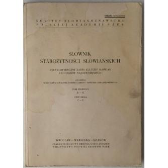 Słownik starożytności słowiańskich: encyklopedyczny zarys kultury Słowian od czasów najdawniejszych T. 1 (A-E), Cz. 2 (C-E)