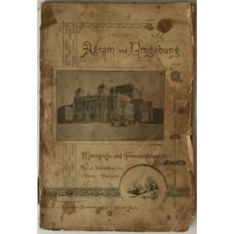 Adolf Hudovski: Agram und Umgebung, Monografie und Fremdenführer