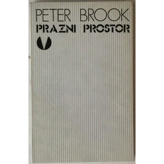 Peter Brook: Prazni prostor