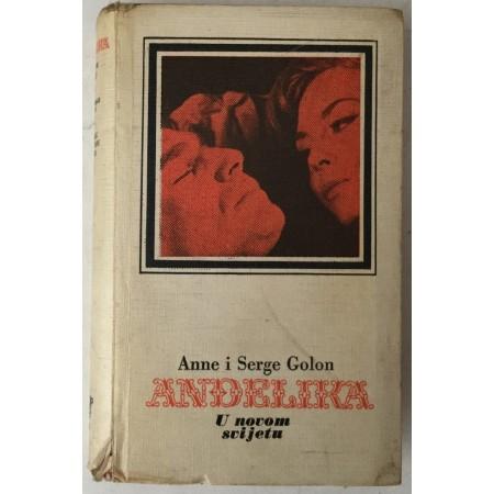Anne Golon, Serge Golon: Anđelika, U Novom svijetu (Anđelika 7)