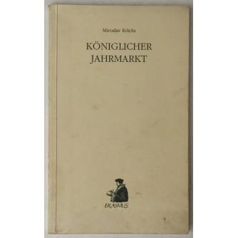 Miroslav Krleža: Königlicher Jahrmarkt
