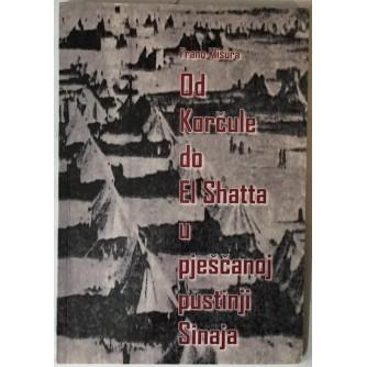 Frano Klisura: Od Korčule do El Shatta u pješčanoj pustinji Sinaja