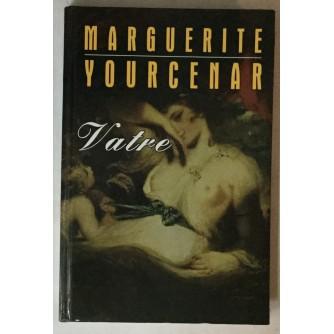 Marguerite Yourcentar: Vatre