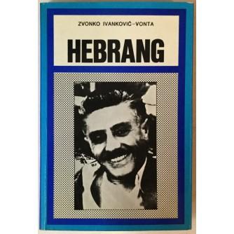 Zvonko Ivanković - Vonta: Hebrang