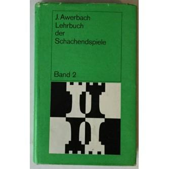 Juri Awerbach: Lehrbuch der Schachendspiele, Band 2