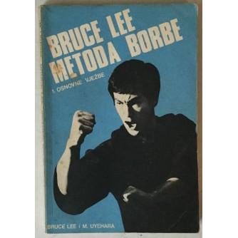 Bruce Lee, M. Uyehara: Bruce Lee metoda borbe 1. Osnovne vježbe