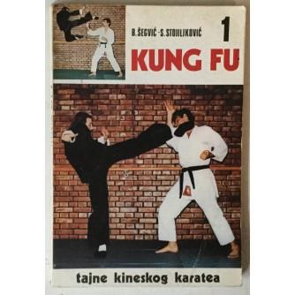 Branimir Šegvić, Stanko Stojiljković: Kung fu, Tajne kineskog karatea