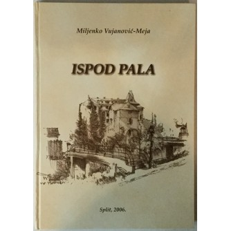 Miljenko Vujanović - Meja: Ispod Pala