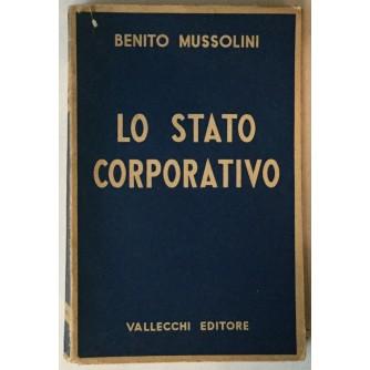 Benito Mussolini: Lo stato corporativo