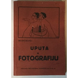 Juraj Božičević: Uputa u fotografiju