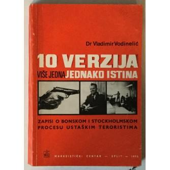 Vladimir Vodinelić: 10 verzija više jedna jednako istinita, Zapisi o bonskom i stockholmskom procesu ustaškim teroristima