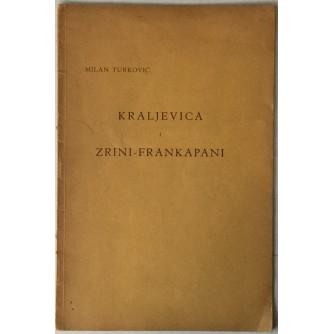 Milan Turković: Kraljevica i Zrini - Frankapani