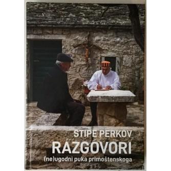 Stipe Perkov: Razgovori neugodni puka primoštenskoga