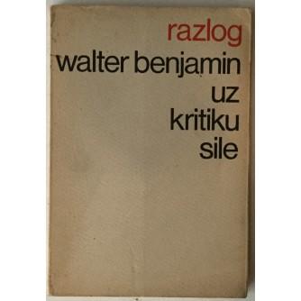 Walter Benjamin: Uz kritiku sile