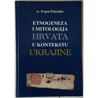 Evgen Paščenko: Etnogeneza i mitologija Hrvata u kontekstu Ukrajine