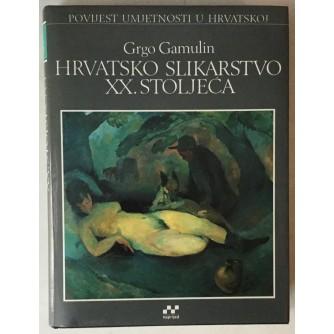 Grgo Gamulin: Hrvatsko slikarstvo XX. stoljeća 1