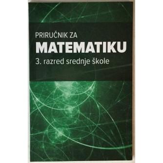 Marina Vukančić: Priručnik za matematiku, 3. razred srednje škole