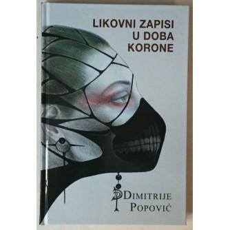 Dimitrije Popović: Likovni zapisi u doba korone
