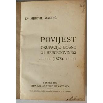 Mihovil Mandić: Povijest okupacije Bosne i Hercegovine 1878.
