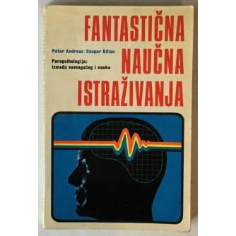 Peter Andreas, Caspar Kilian: Fantastična naučna istraživanja