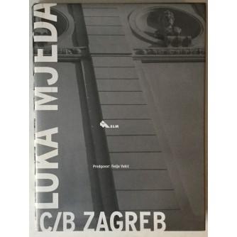 Luka Mjeda: C/B Zagreb