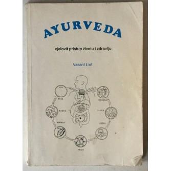Vasant Lad: Ayurveda cjelovit pristup životu i zdravlju