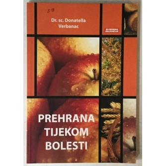 Donatella Verbanac: Prehrana tijekom bolesti