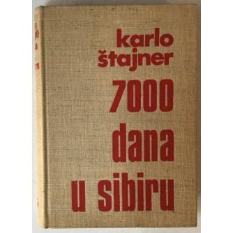 Karlo Štajner: 7000 dana u Sibiru