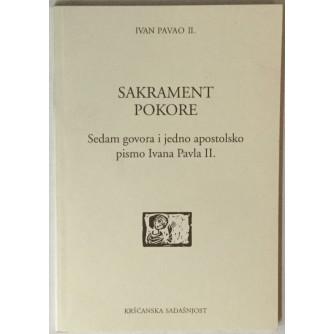 Ivan Pavao II: Sakrament pokore, Sedam govora i jedno apostolsko pismo Ivana Pavla II.