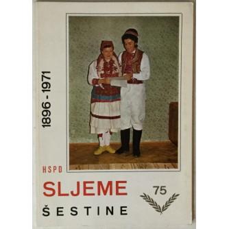 Šestine zavičaj HSPD Sljeme 1896.-1971.