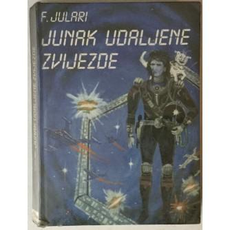 Franjo Jularić - Julari: Junak udaljene zvijezde