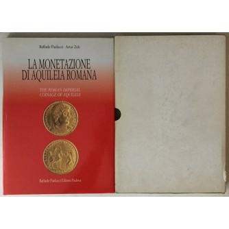 Raffaele Paolucci, Artur Zub: La monetazione di Aquileia Romana