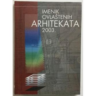 Imenik ovlaštenih  arhitekata 2003.