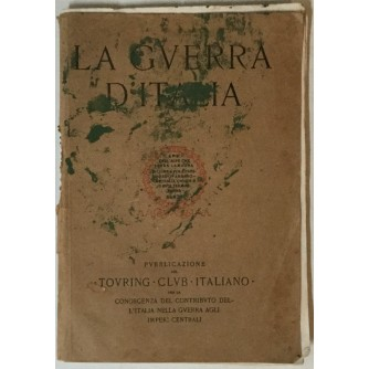 La Guerra d'Italia, Pubblicazione per la conoscenza del contributo dell'Italia nella guerra agli Imperi centrali