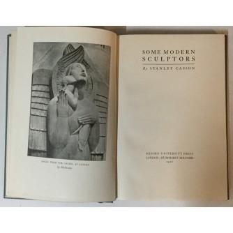 Stanley Casson: Some Modern Sculptors