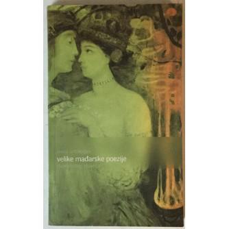 Mala antologija velike mađarske poezije dvadesetog stoljeća