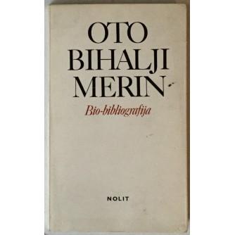 Oto Bihalji-Merin, Bio-bibliografija