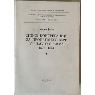 Marko Jačov: Spisi Kongregacije za propagandu vere u Rimu o Srbima 1622.-1644. I