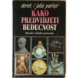 Derek Parker, Julia Parker: Kako predvidjeti budućnost