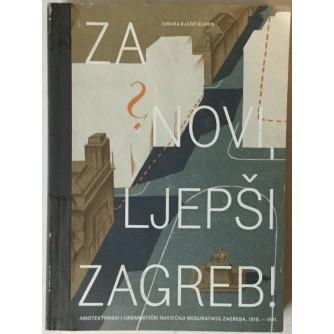 Tamara Bjažić Klarin: Za novi, ljepši Zagreb!