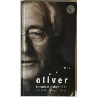 Oliver, kozmički Dalmatinac, Antologija 1975. - 2005.
