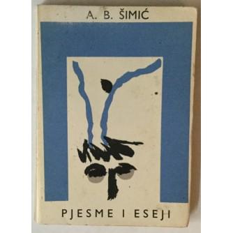 A. B. Šimić: Pjesme i eseji